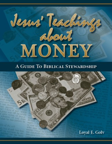 9781933794099: Jesus' Teaching about Money: A Guide to Biblical Stewardship