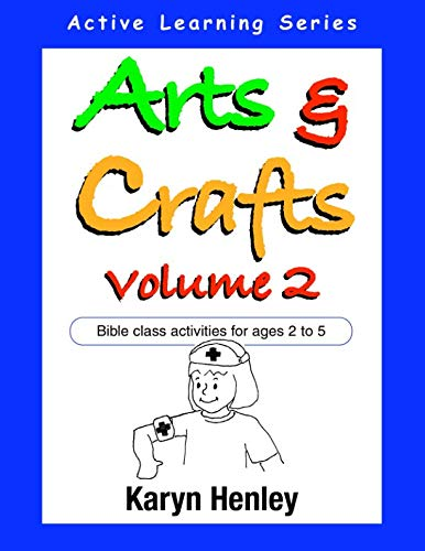 9781933803012: Arts and Crafts Volume 2, Bible Class Activities for Ages 2 to 5