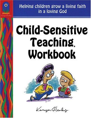 Child-Sensitive Teaching Workbook: Karyn Henley