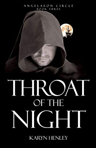 9781933803364: Throat of the Night (Angelaeon Circle) (Volume 3)