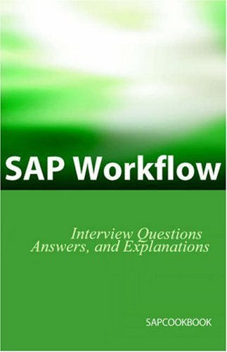 9781933804057: SAP Workflow Interview Questions, Answers, And Explanations