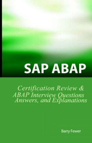 9781933804064: SAP ABAP Certification Review: SAP ABAP Interview Questions, Answers, And Explanations