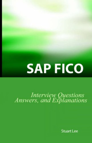 9781933804101: SAP Fico Interview Questions, Answers, and Explanations: SAP Fico Certification Review