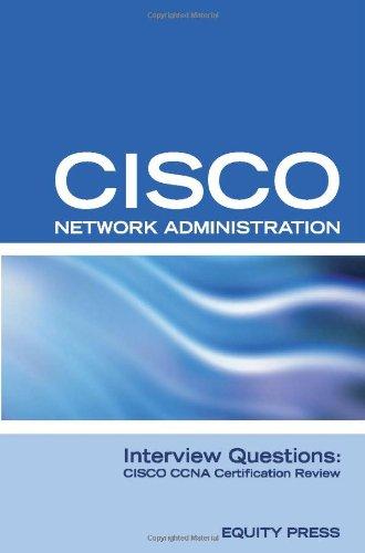9781933804576: CISCO Certification Questions: CISCO CCNA Certification Questions or CISCO Networking Certification Review