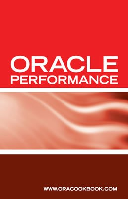 9781933804644: Oracle Database Performance Tuning Interview Questions, Answers and Explanations: Oracle Performance Tuning Certification Review