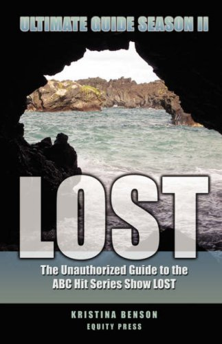9781933804828: Lost Ultimate Guide Season II: The Unauthorized Guide to the ABC Hit Series Show Lost Season Two
