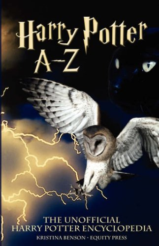 9781933804927: The Unofficial Harry Potter Encyclopedia: Harry Potter A - Z