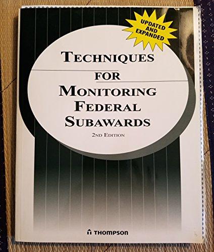 9781933807294: Techniques for Monitoring Federal Subawards