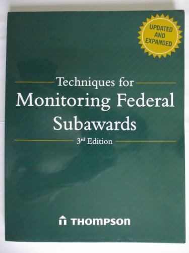 9781933807942: Techniques for Monitoring Federal Subawards