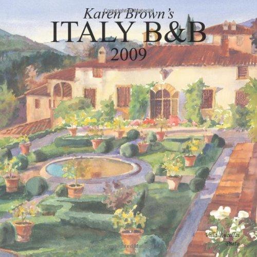 9781933810416: Karen Brown's Italy Bed and Breakfast 2009