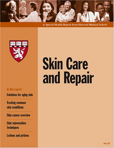 9781933812229: Harvard Medical School Skin Care and Repair