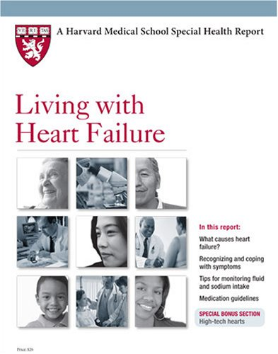 9781933812380: Harvard Medical School Living with Heart Failure