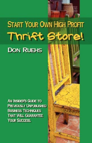 9781933817521: Start Your Own High Profit Thrift Store
