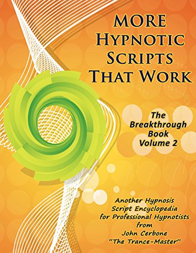 9781933817736: More Hypnotic Scripts That Work: The Breakthrough Book - Volume 2