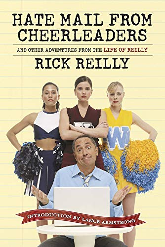 9781933821122: Hate Mail from Cheerleaders and Other Adventures from the Life of Reilly