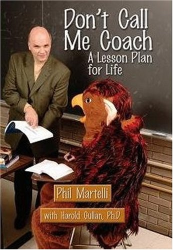 9781933822068: Don't Call Me Coach: A Lesson Plan for Life