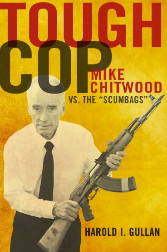9781933822778: Tough Cop: Mike Chitwood vs. the