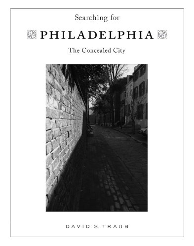 9781933822785: Searching for Philadelphia: The Concealed City