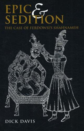 9781933823058: Epic and Sedition: A Case of Ferdowsi's Shahnameh
