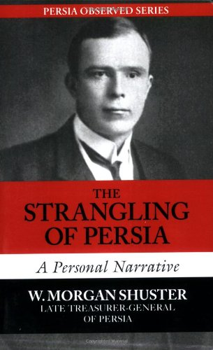 9781933823065: The Strangling of Persia