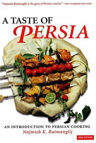 9781933823133: A Taste of Persia: An Introduction to Persian Cooking