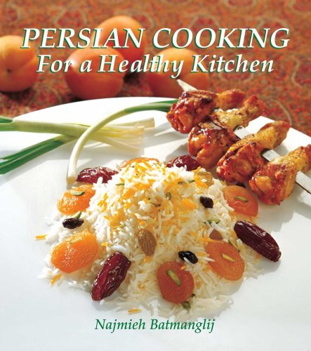 9781933823263: Persian Cooking for a Healthy Kitchen (4th Ed. Paperback))