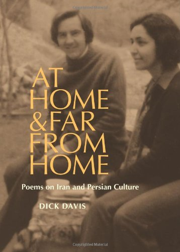 9781933823294: At Home, and Far from Home: Poems on Iran and Persian Culture