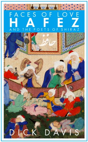 9781933823485: Faces of Love: Hafez and the Poets of Shiraz