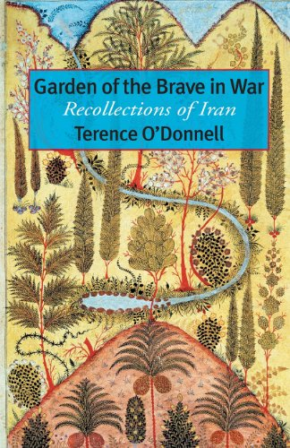 9781933823621: Garden of the Brave in War: Recollections of Iran