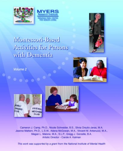 Montessori Based Activities for Persons, Vol.II: Cameron J. Camp