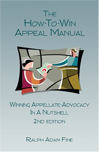 9781933833125: The How-to-Win Appeal Manual - 2nd Edition