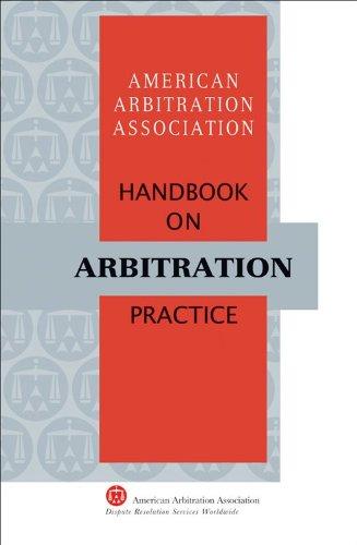 9781933833477: AAA Handbook on Arbitration Practice (American Arbitration Association Handbook)