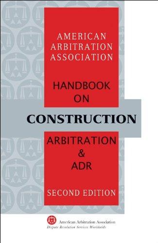 9781933833514: AAA Handbook on Construction Arbitration and ADR - 2nd Edition