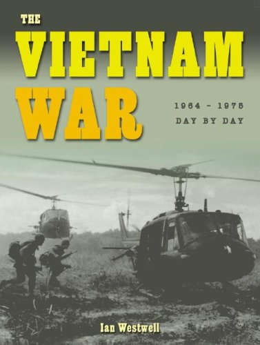 9781933834399: The Vietnam War: 1964-1975 (Wars Day by Day)