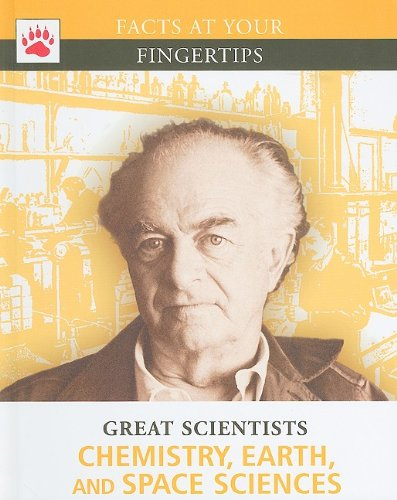 9781933834474: Chemistry, Earth, and Space Sciences (Facts at Your Fingertips, Great Scientists)