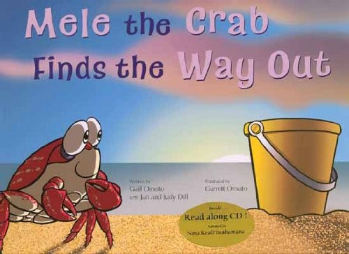 Mele the Crab Finds the Way Out: Jan Dill; Gail