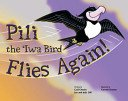 1: Pili the Iwa Bird Flies Again: Omoto, Gail; Dill,