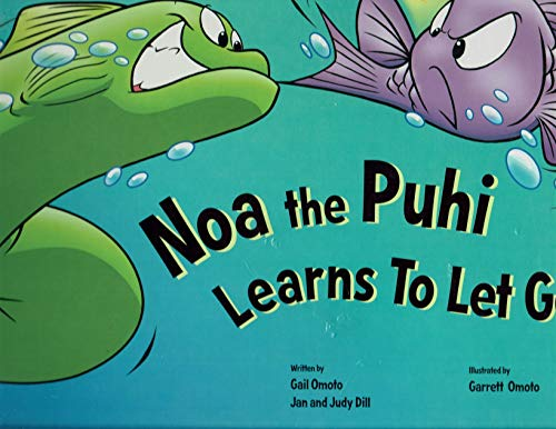 Noa the Puhi Learns to Let Go: Dill, Judy, Dill,