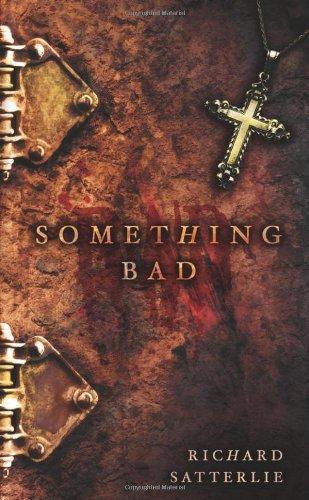 9781933836133: Something Bad