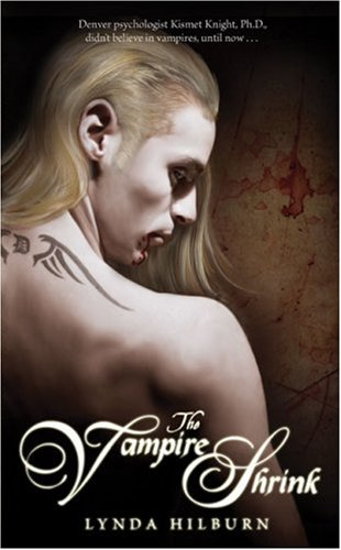 9781933836232: The Vampire Shrink (Kismet Knight, Vampire Psychologist series)