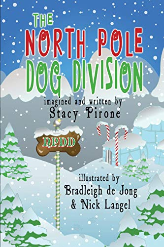 9781933846293: The North Pole Dog Division