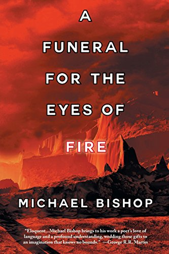 9781933846491: A Funeral for the Eyes of Fire