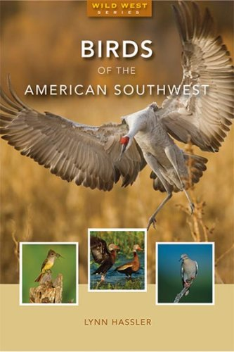 9781933855332: Birds of the American Southwest (Second Edition) (Wild West)