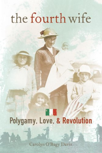 The Fourth Wife: Polygamy, Love, & Revolution (1933855517) by Carolyn O'Bagy Davis