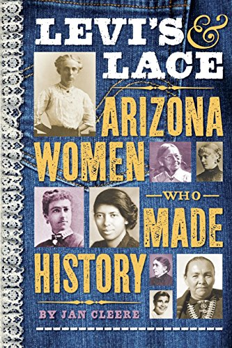 Levis & Lace: Arizona Women Who Made: Jan Cleere