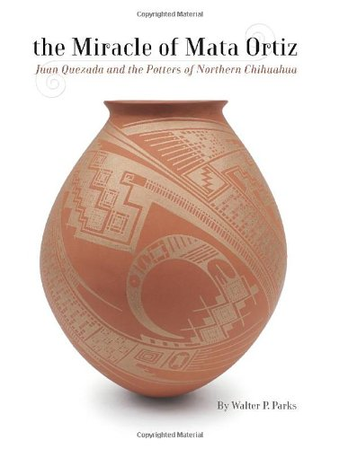 9781933855615: The Miracle of Mata Ortiz: Juan Quezada and the Potters of Northern Chihuahua