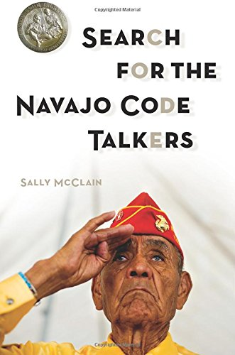 9781933855776: Search for the Navajo Code Talkers