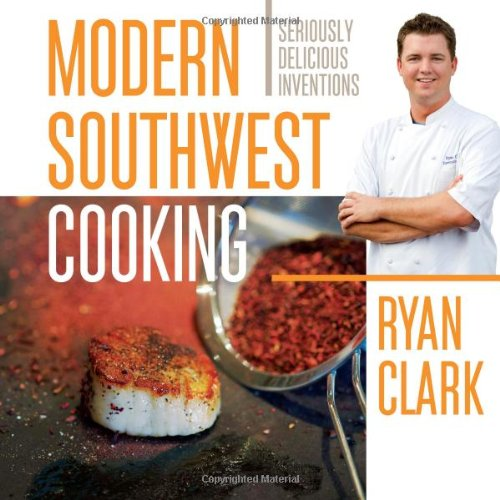 9781933855912: Modern Southwest Cooking