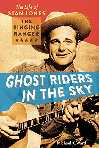 Ghost Riders in the Sky: Ward, Michael K.