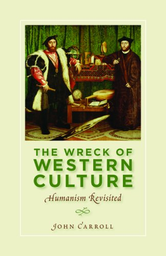 9781933859699: The Wreck of Western Culture: Humanism Revisited
